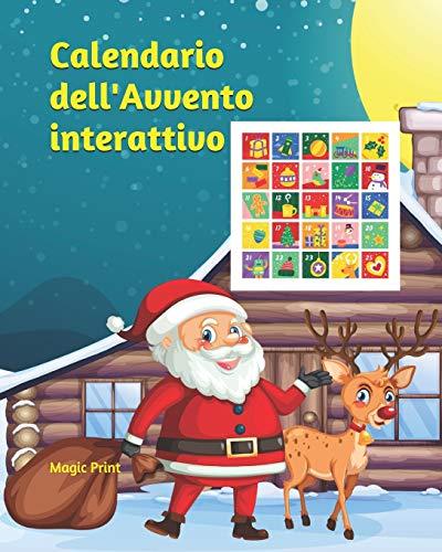 Calendario dell'Avvento interattivo: Calendario dell'Avvento per bambini da colorare e con giochi...