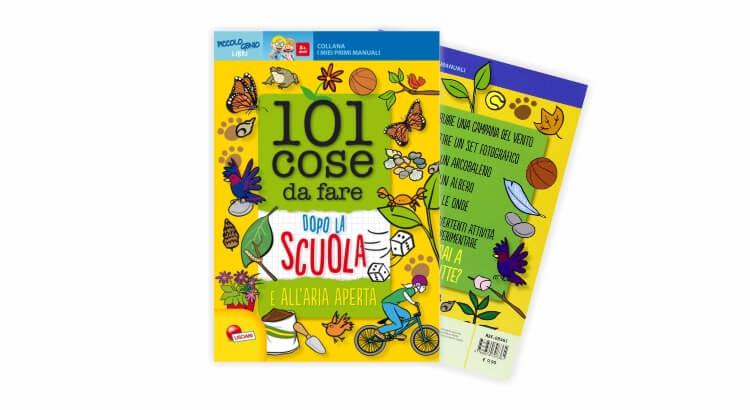 Libri per giocare all'aria aperta: 101 cose da fare dopo la scuola e all'aria aperta di Lisciani Giochi
