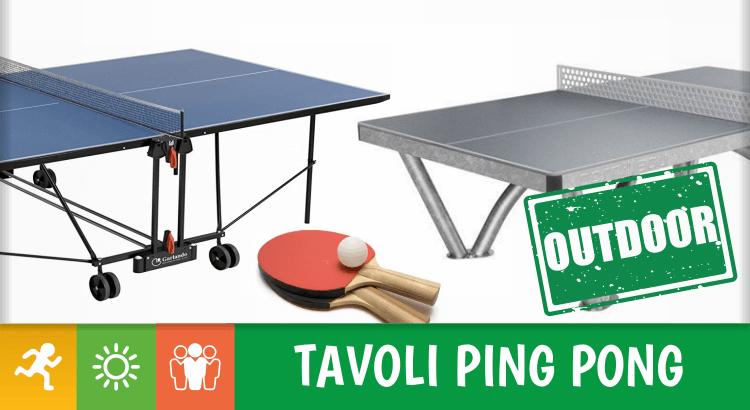9 tavoli da ping pong per esterno, i migliori